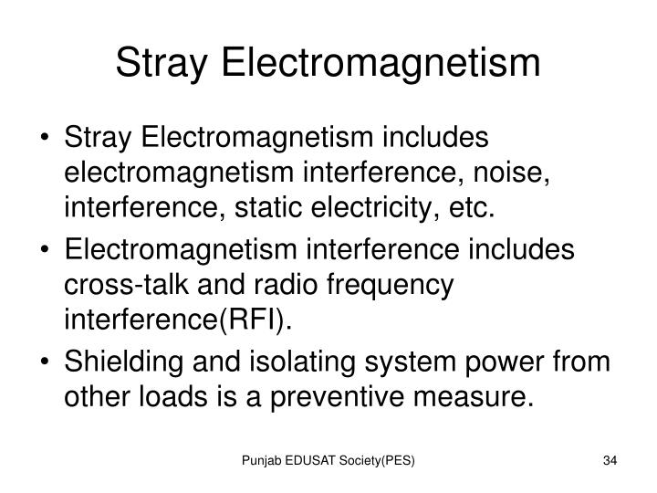 Stray Electromagnetism
