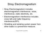 stray electromagnetism