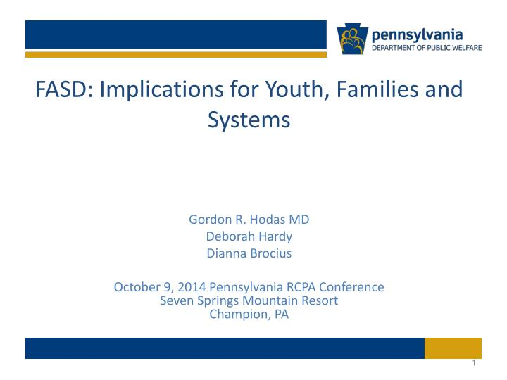 Fasd implications for youth families and systems