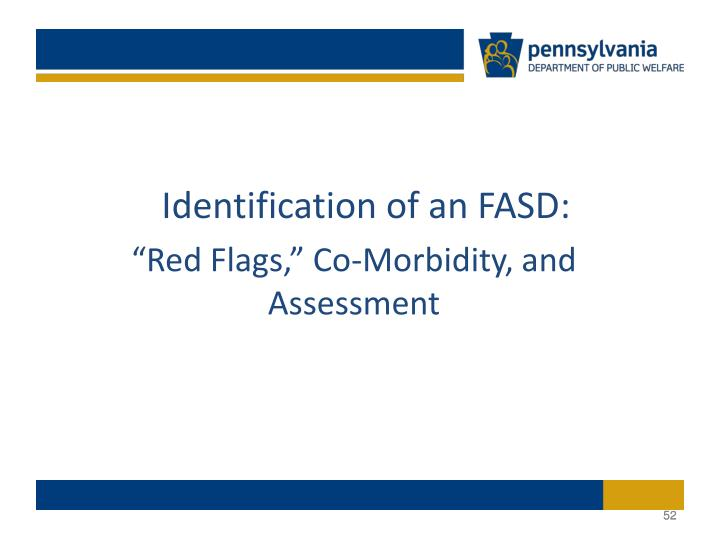 Identification of an FASD