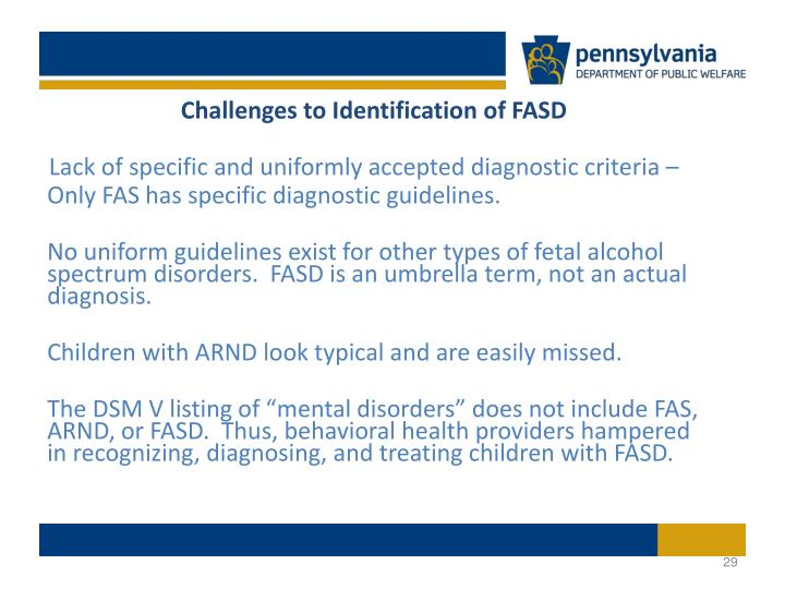 Challenges to Identification of FASD