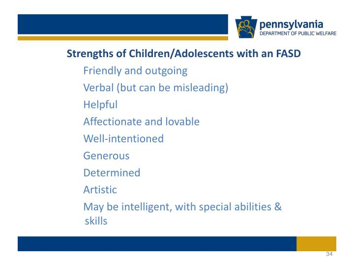 Strengths of Children/Adolescents with an FASD