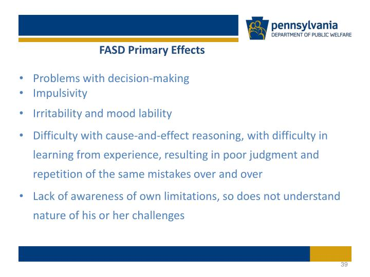 FASD Primary Effects
