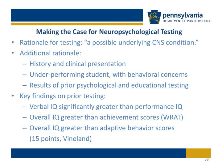 Making the Case for Neuropsychological Testing
