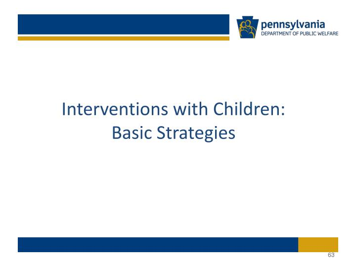 Interventions with Children: