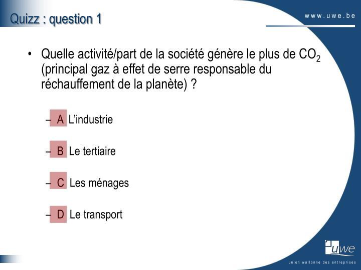 Quizz : question 1