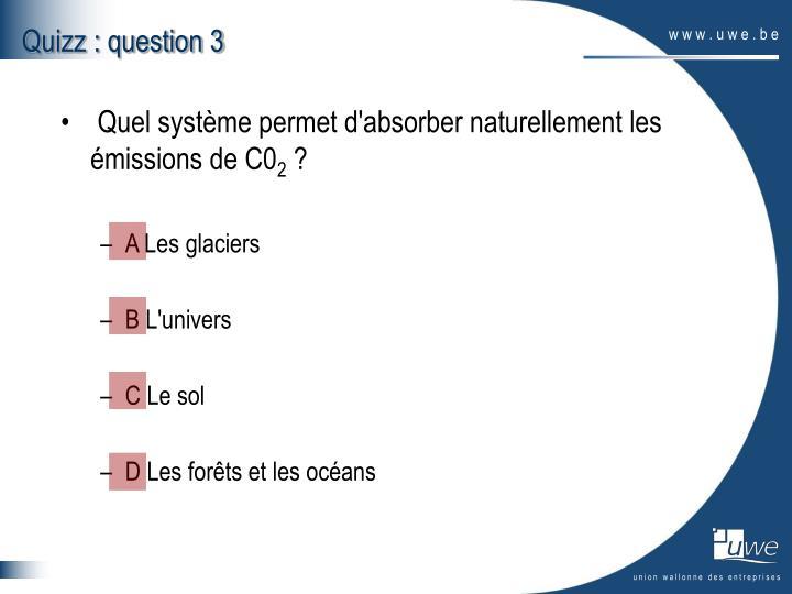 Quizz : question 3