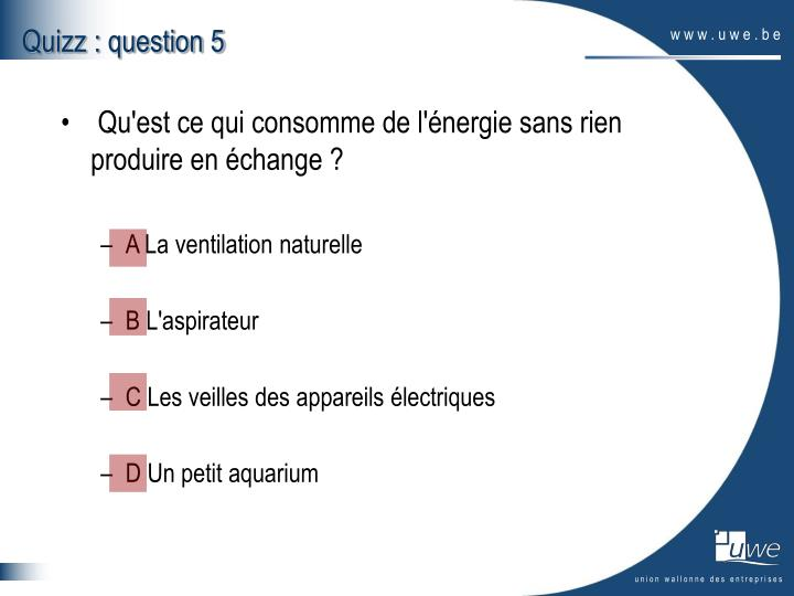 Quizz : question 5