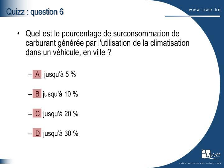 Quizz : question 6