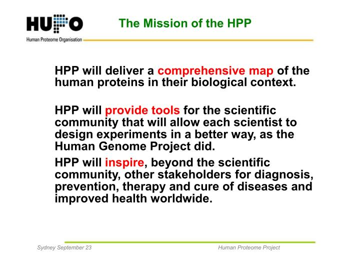 The Mission of the HPP