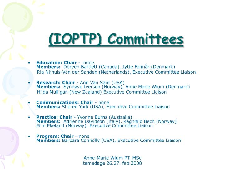 (IOPTP) Committees