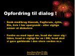 opfordring til dialog