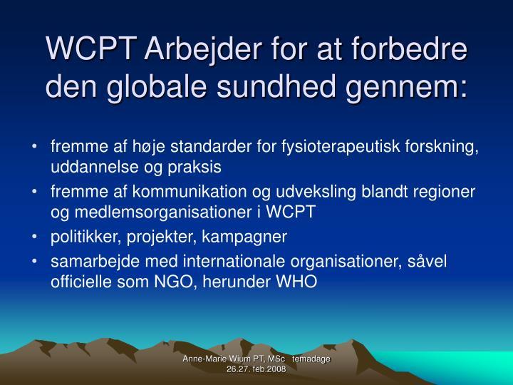WCPT Arbejder for at forbedre den globale sundhed gennem: