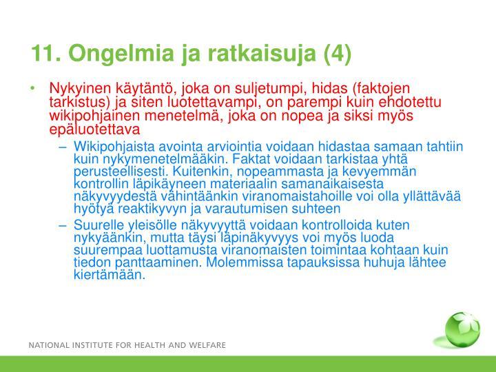 11. Ongelmia ja ratkaisuja (4)