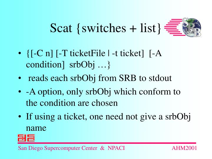 {[-C n] [-T ticketFile | -t ticket]  [-A condition]  srbObj …}