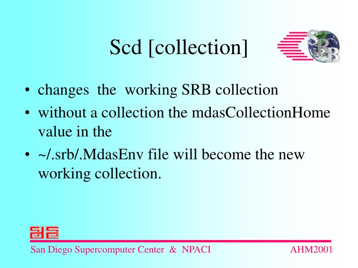 changes  the  working SRB collection