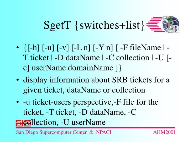 {[-h] [-u] [-v] [-L n] [-Y n] [ -F fileName | -T ticket | -D dataName | -C collection | -U [-c] userName domainName ]}