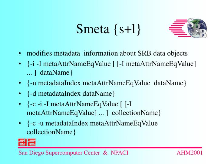 modifies metadata  information about SRB data objects