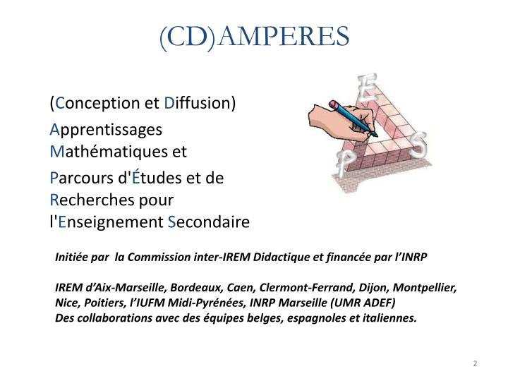 (CD)AMPERES