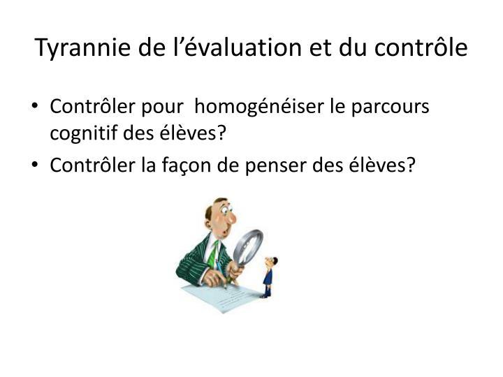 Tyrannie de l'évaluation et du contrôle