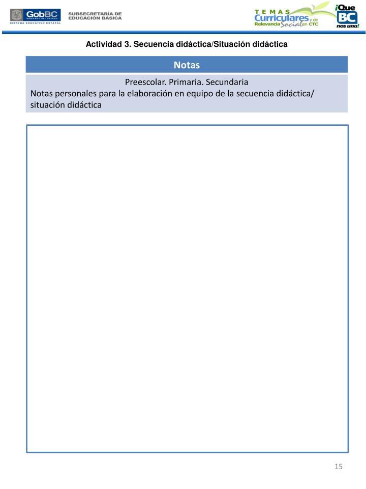 Actividad 3. Secuencia didáctica/Situación didáctica