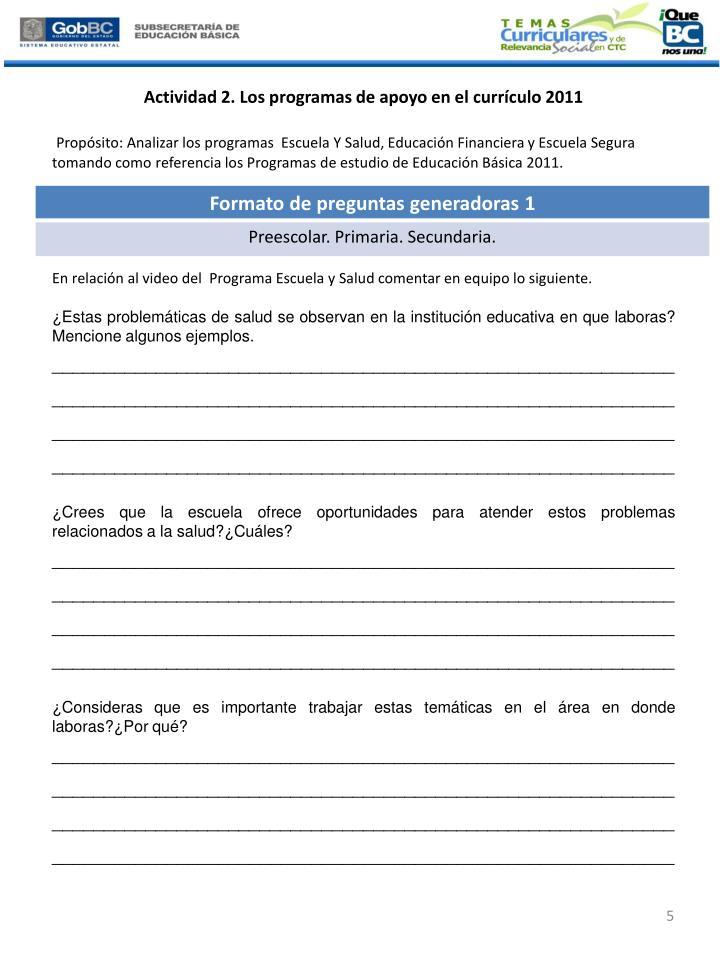 Actividad 2. Los programas de apoyo en el currículo 2011