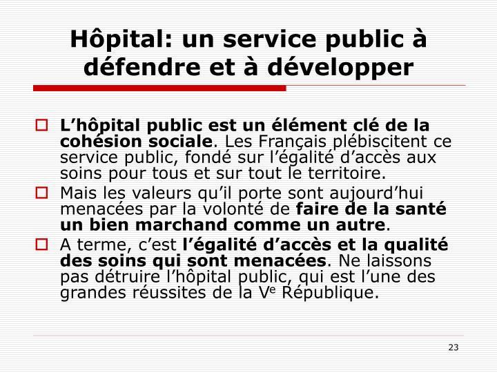 Hôpital: un service public à défendre et à développer