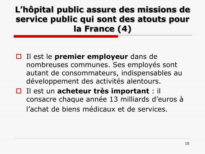 L'hôpital public assure des missions de service public qui sont des atouts pour la France (4)