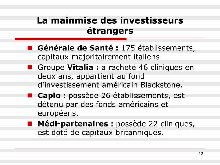 La mainmise des investisseurs étrangers