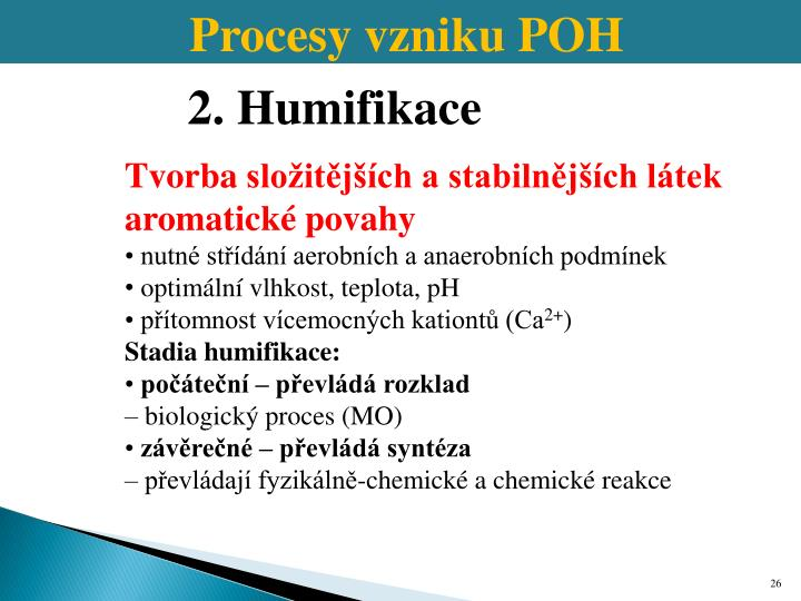 Procesy vzniku POH