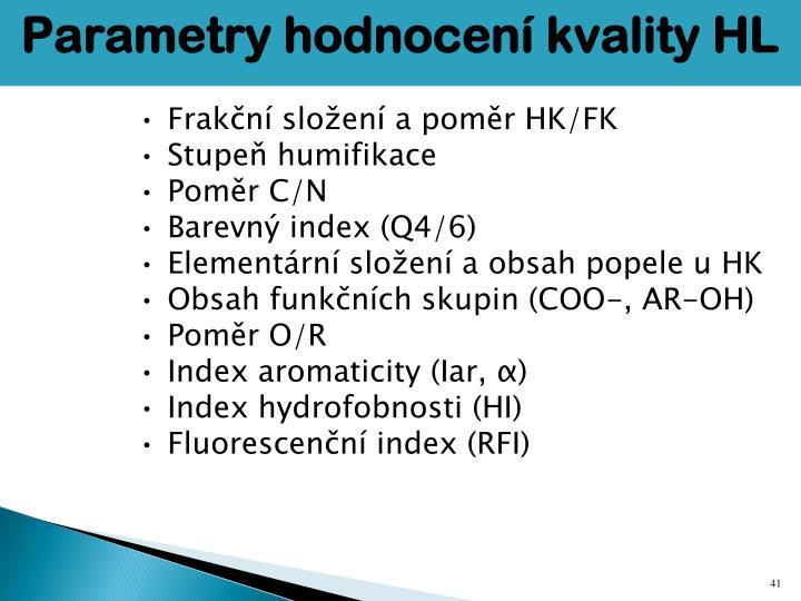 Parametry hodnocení kvality HL