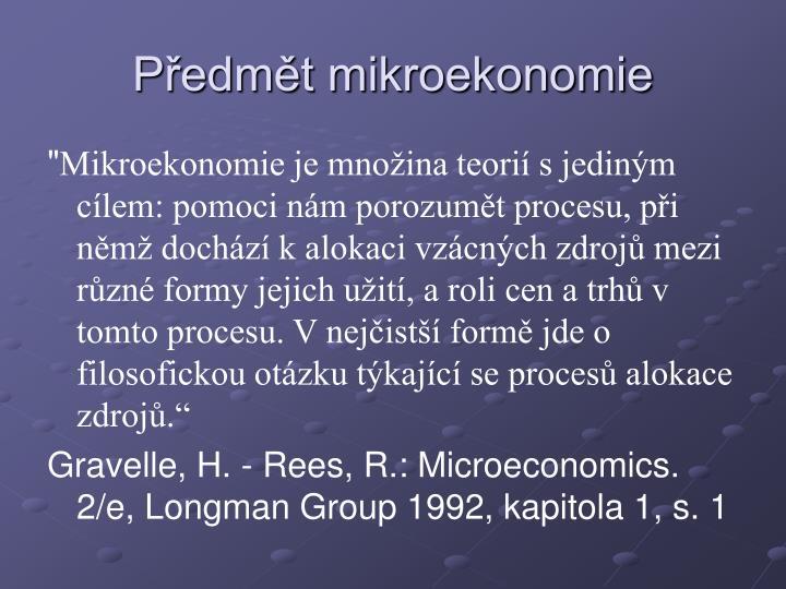 Předmět mikroekonomie