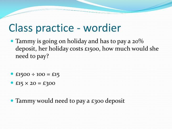Class practice - wordier