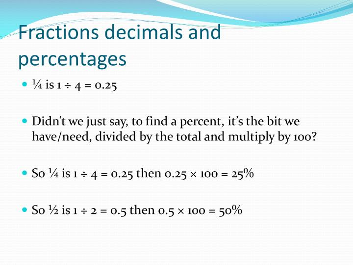Fractions decimals and percentages