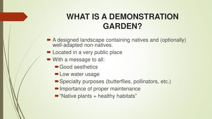 What is a demonstration garden
