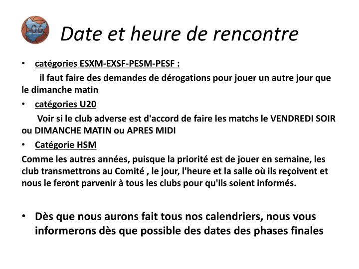 Date et heure de rencontre