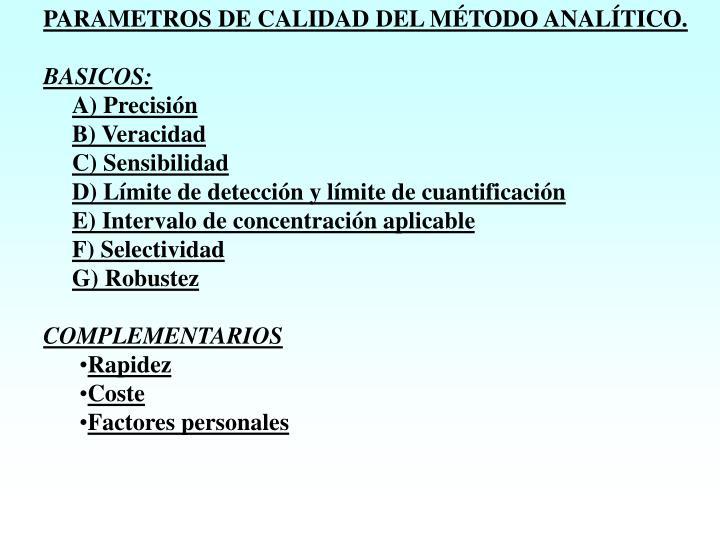 PARAMETROS DE CALIDAD DEL MÉTODO ANALÍTICO.
