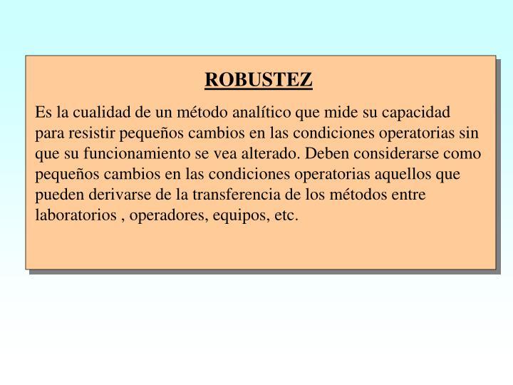 ROBUSTEZ