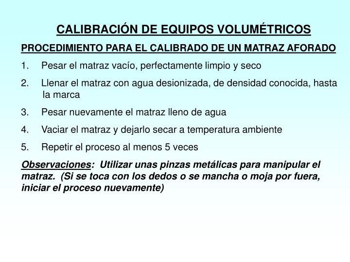 CALIBRACIÓN DE EQUIPOS VOLUMÉTRICOS