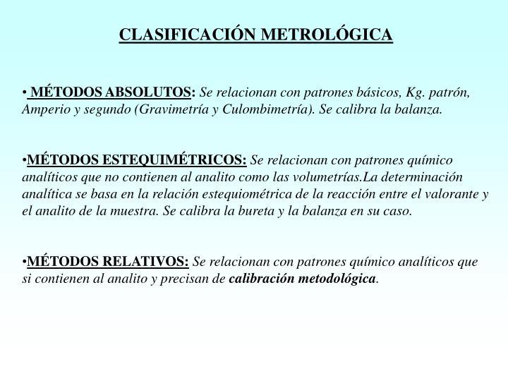CLASIFICACIÓN METROLÓGICA