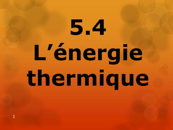 5 4 l nergie thermique