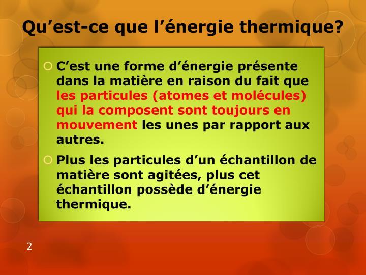 Qu'est-ce que l'énergie thermique?