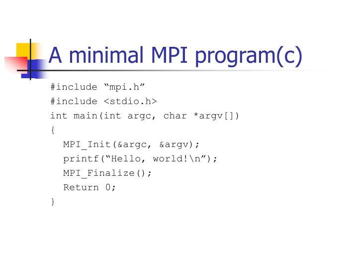 A minimal MPI program(c)