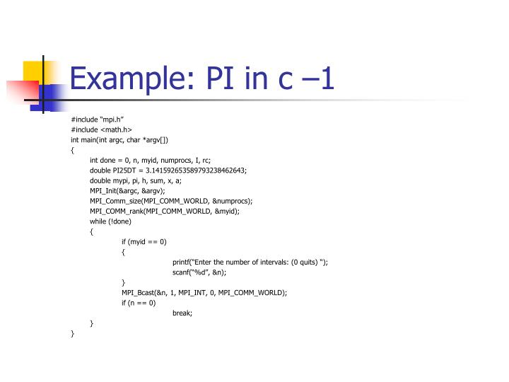 Example: PI in c –1