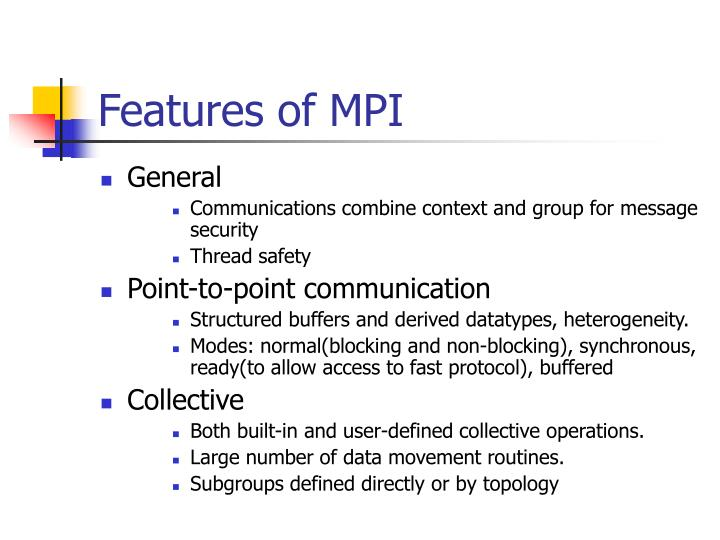 Features of MPI