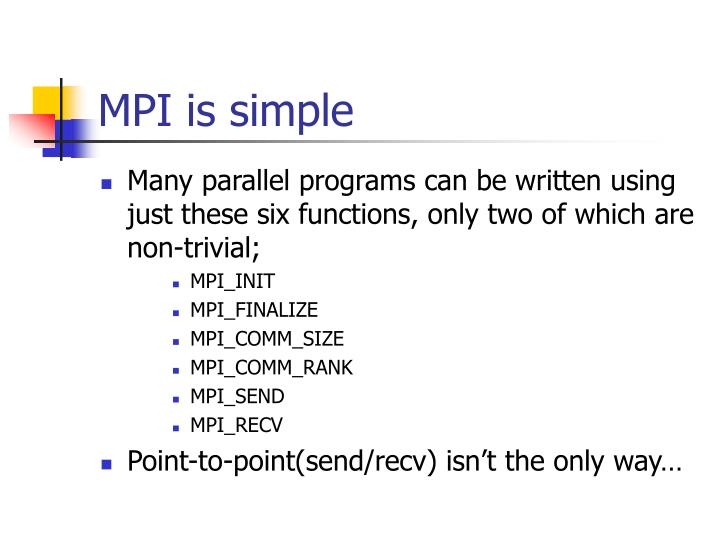 MPI is simple