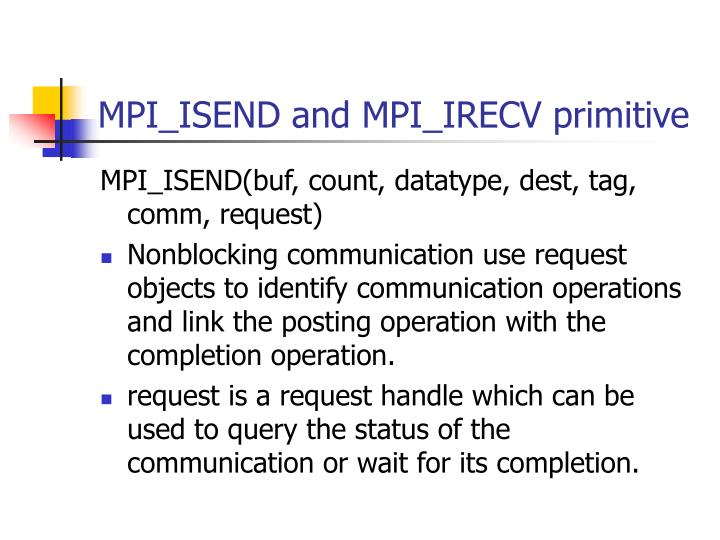 MPI_ISEND and MPI_IRECV primitive