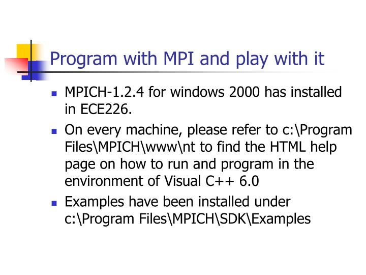 Program with MPI and play with it