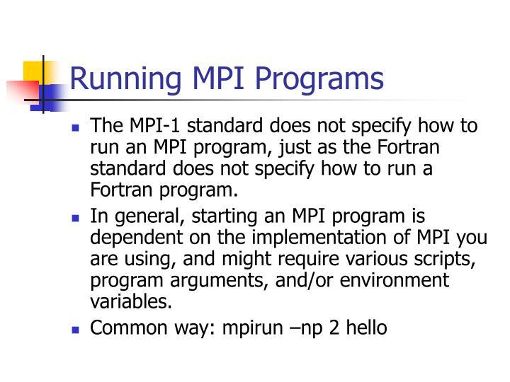Running MPI Programs