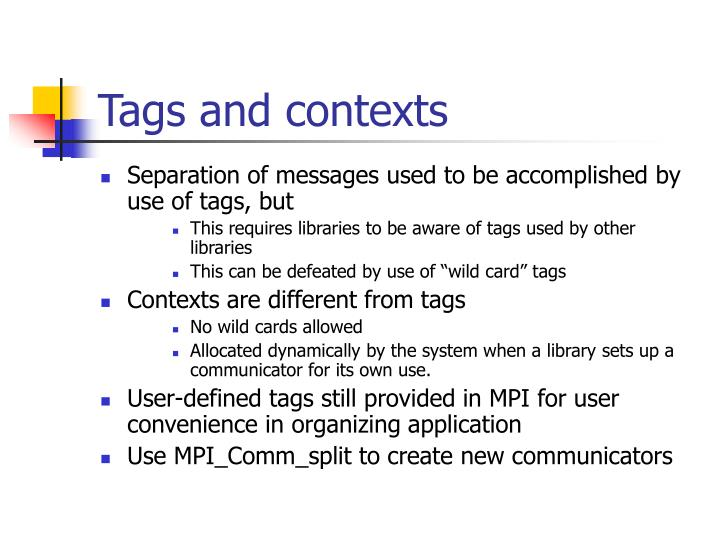 Tags and contexts